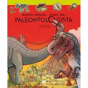 Quando Crescer… Quero ser… Paleontologista